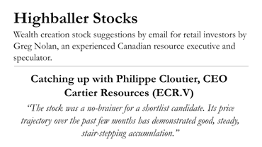 """Catching up with Philippe Cloutier, CEO Cartier Resources"" – Greg Nolan – Highballer Stocks article"